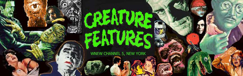 Creature Features: WNEW Channel 5, NY